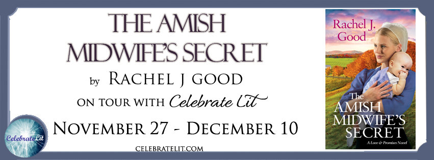The Amish Midwife's Secret by Rachel J. Good - Book Review, Preview
