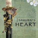 The Samurai's Heart by Walt Mussell