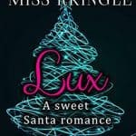 Marrying Miss Kringle Lux by Lucy McConnell