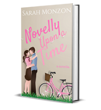 Novelly Upon a Time by Sarah Monzon – Book Review, Preview