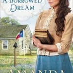 A Borrowed Dream by Amanda Cabot