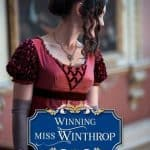 Winning Miss Winthrop by Carolyn Miller