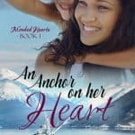An Anchor on Her Heart by Patricia Lee