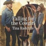 Falling for the Cowgirl by Tina Radcliffe