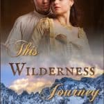 This Wilderness Journey by Misty M Beller