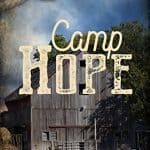Camp Hope by Sara L. Foust