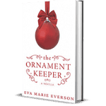 The Ornament Keeper by Eva Marie Everson