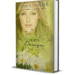Hope's Design by Dawn Kinzer