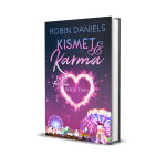 Kismet and Karma by Robin Daniels