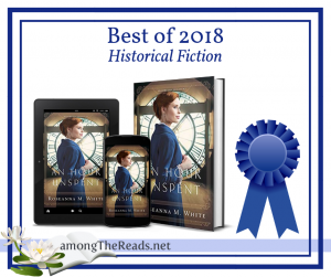 Best of 2018 An Hour Unspent by Roseanna M. White