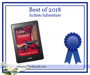 Best of 2018 False Security by Angela Ruth Strong