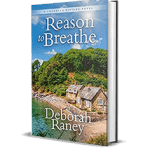 Reason to Breathe by Deborah Raney