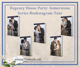 Regency House Party: Somerstone Series – Previews, Giveaway