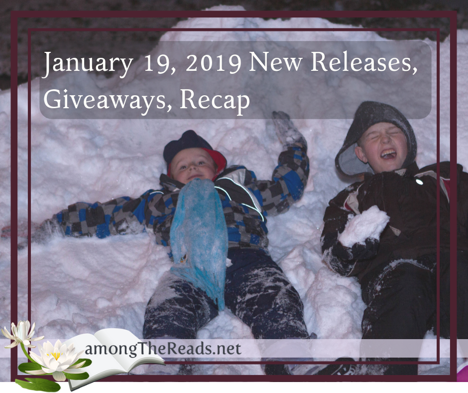 New Releases and Giveaways January 19 with Previews