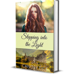Stepping into the Light by Candee Fick