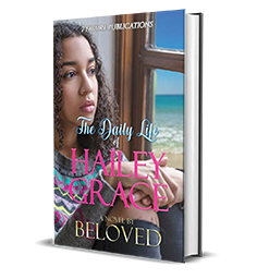 The Daily Life of Hailey Grace by Beloved – Spotlight, Preview