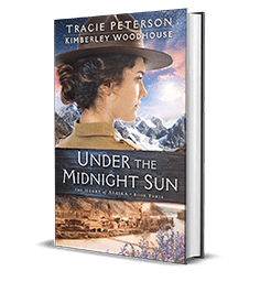 Under the Midnight Sun by Tracie Peterson, Kimberley Woodhouse