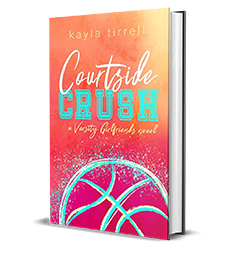 YA Love Tour – Courtside Crush by Kayla Tirrell – Spotlight, Preview