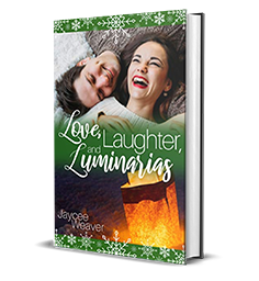 Love, Laughter, and Luminarias by Jaycee Weaver Book Review, Preview