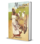 Mimina, the Slave Girl by Luisette DC Kraal