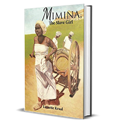 Mimina, the Slave Girl by Luisette DC Kraal – Book Spotlight