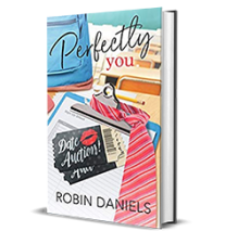 YA Love Tour – Perfectly You by Robin Daniels – Spotlight, Preview