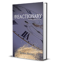 The Reactionary by Kristen Hogrefe