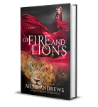 Of Fire and Lions by Mesu Andrews