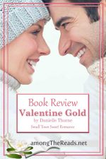 Valentine Gold by Danielle Thorne – Book Review, Preview