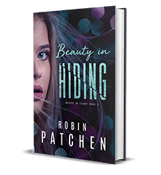 Beauty in Hiding by Robin Patchen