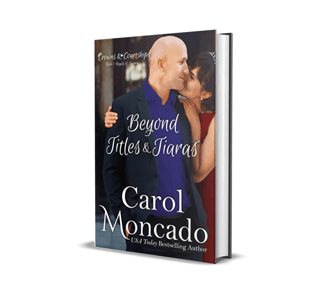 Beyond Titles & Tiaras by Carol Moncado