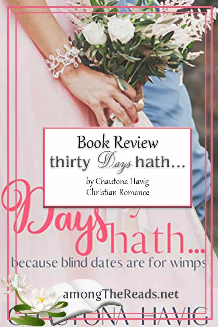 Thirty Days Hath… by Chautona Havig – Book Review, Preview