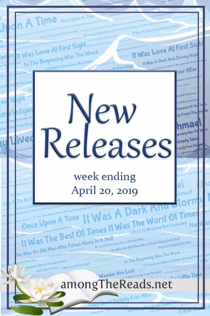 New Releases and Giveaways this Week with Previews – April 20 2019