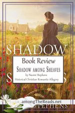 Shadow Among Sheaves by Naomi Stephens – Book Review, Preview