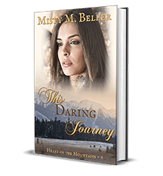 This Daring Journey by Misty M. Beller – Book Review, Preview