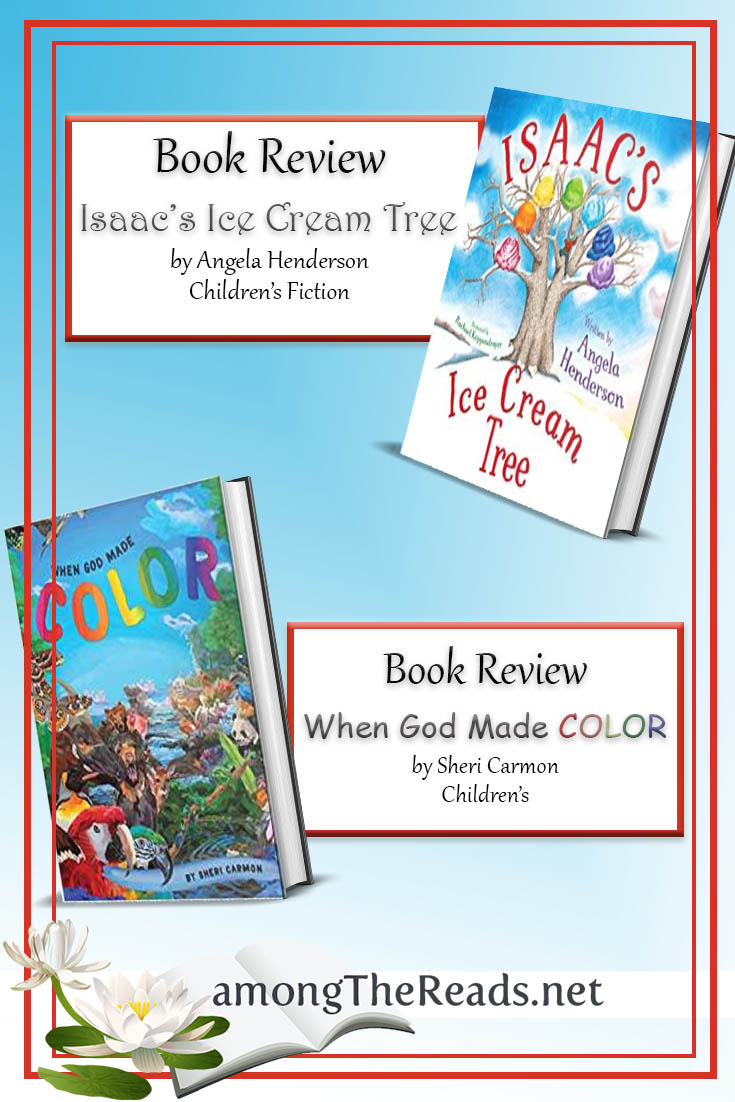 Isaac's Ice Cream Tree & God Made Color – Book Reviews