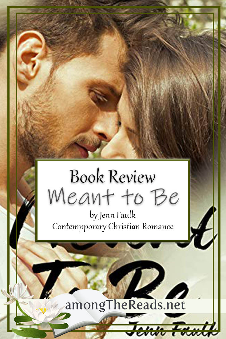 Meant to Be by Jenn Faulk – Book Review, Preview