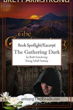 The Gathering Dark by Brett Armstrong – Spotlight, Preview