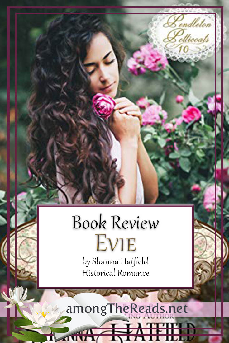 Evie by Shanna Hatfield – Book Review, Preview, Excerpt