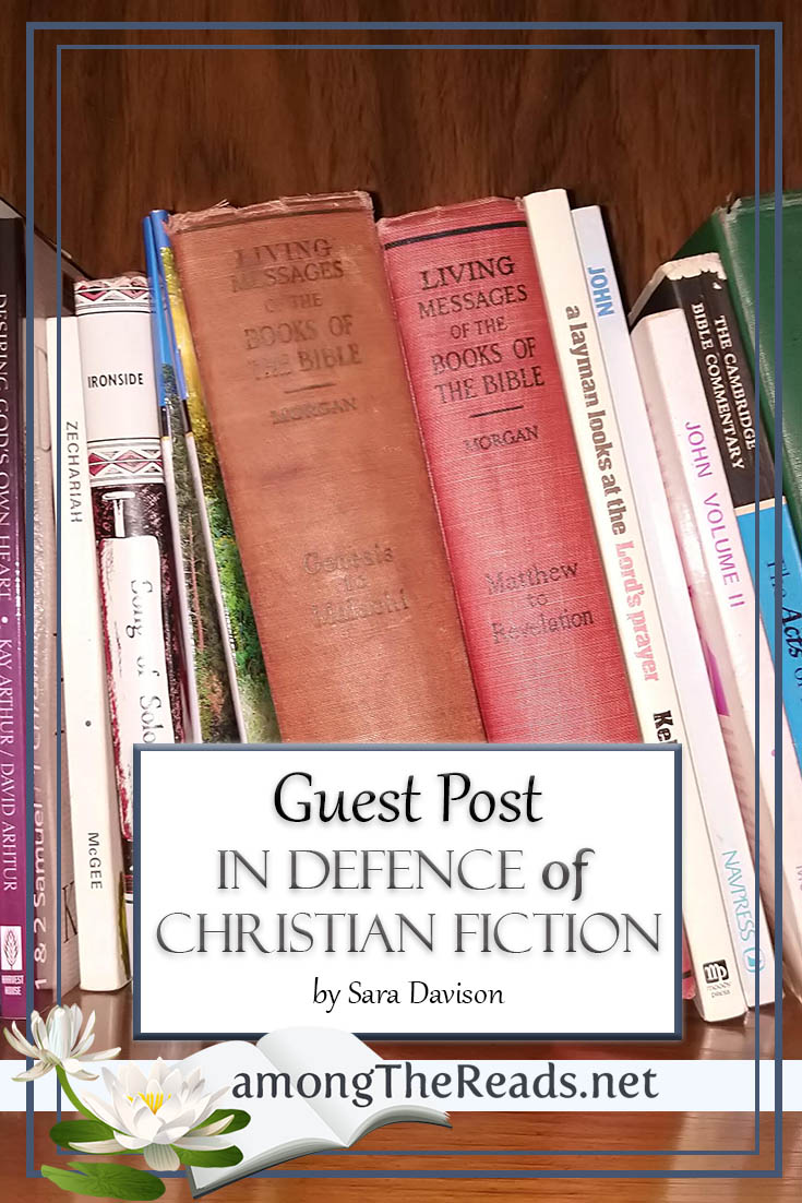 In Defence of Christian Fiction by Sara Davison – Guest Post