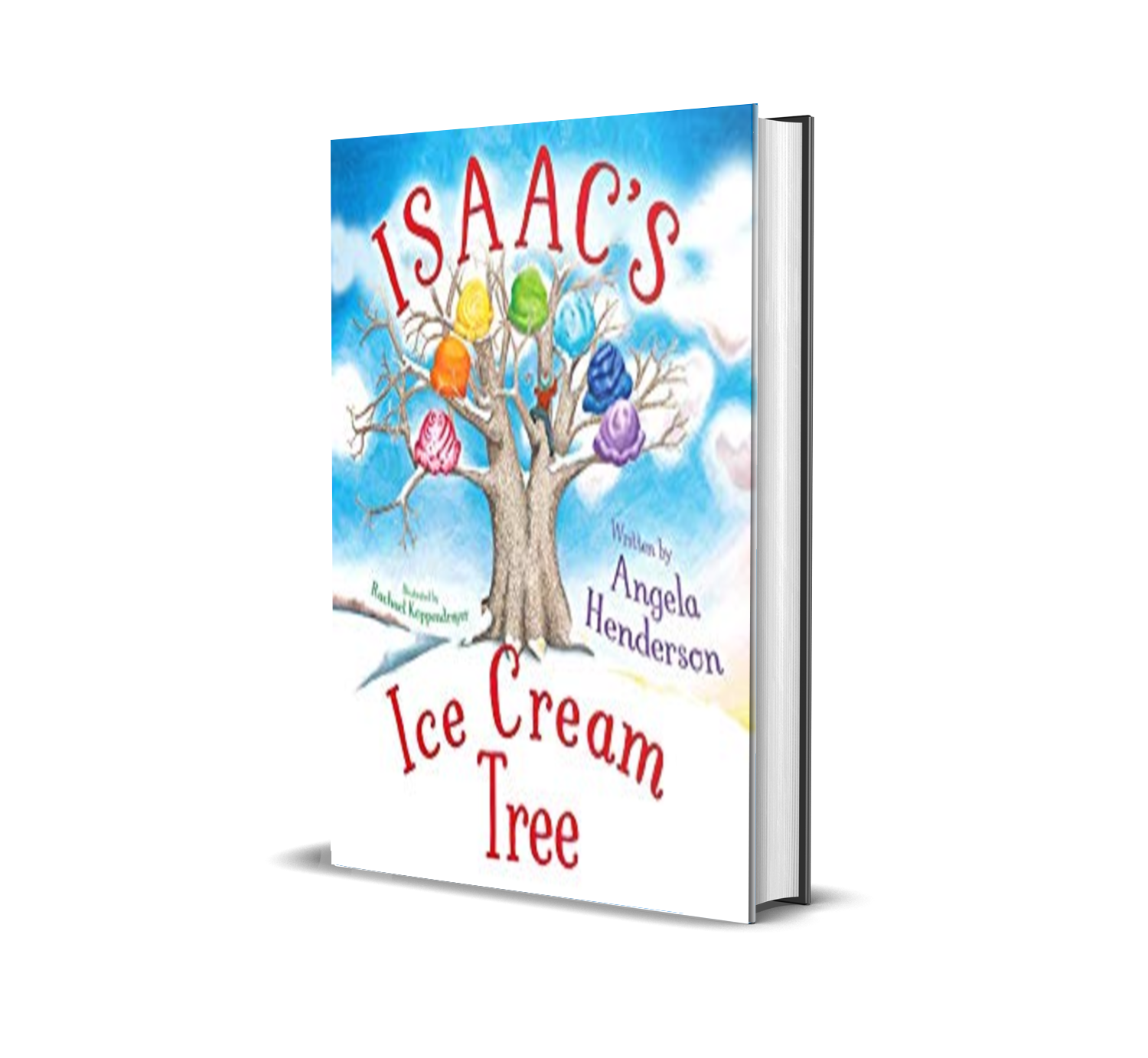 Isaac's Ice Cream Tree by Angela Henderson, Rachael Koppendrayer