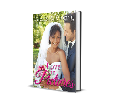 Love in Pictures by Alexis A. Goring – Book Spotlight, Preview