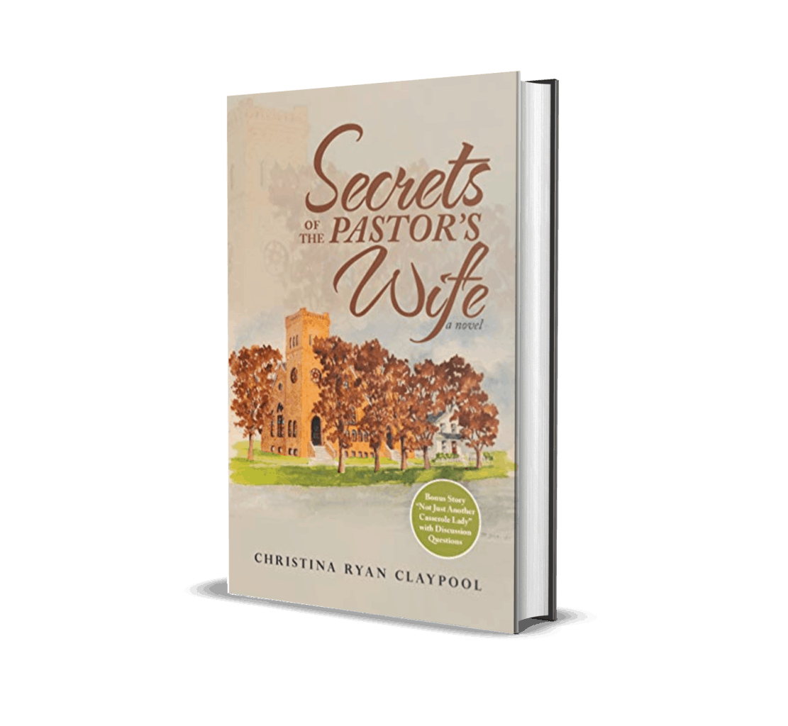 Secrets of the Pastor's Wife by Christina Ryan Claypool