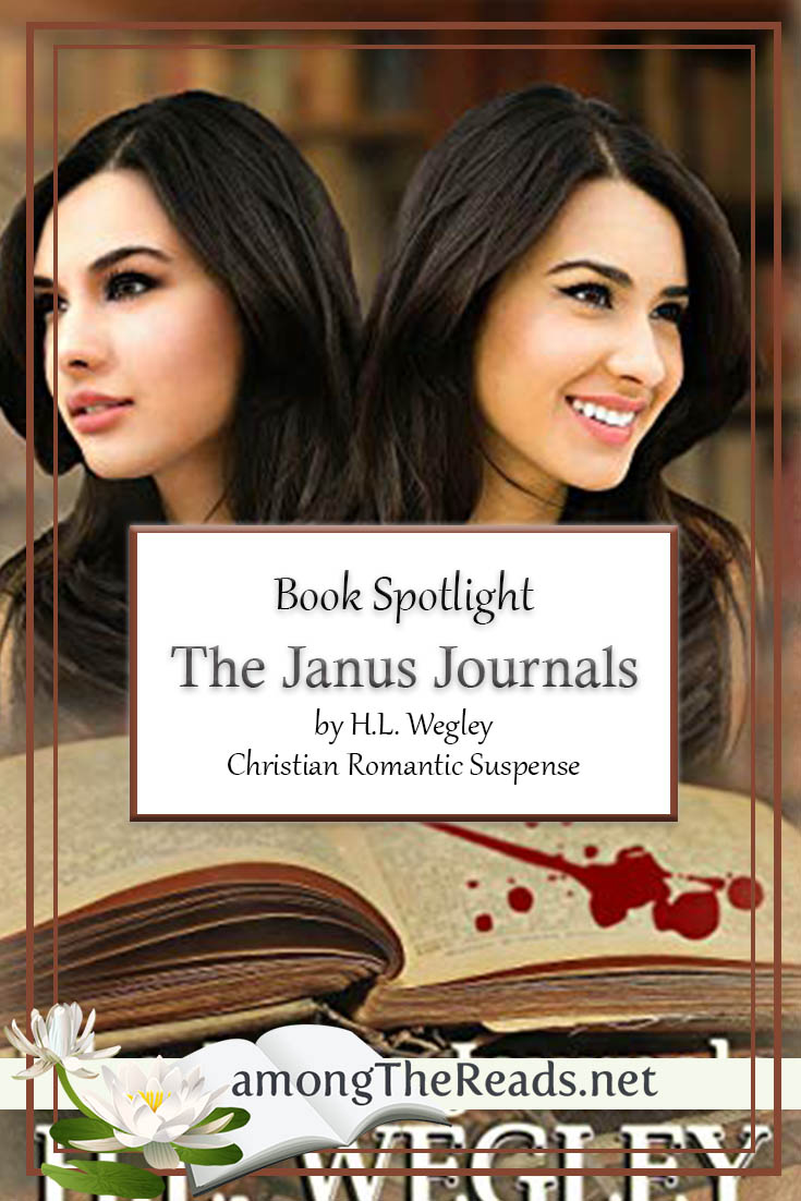 The Janus Journals by H.L. Wegley – Book Spotlight, Excerpt