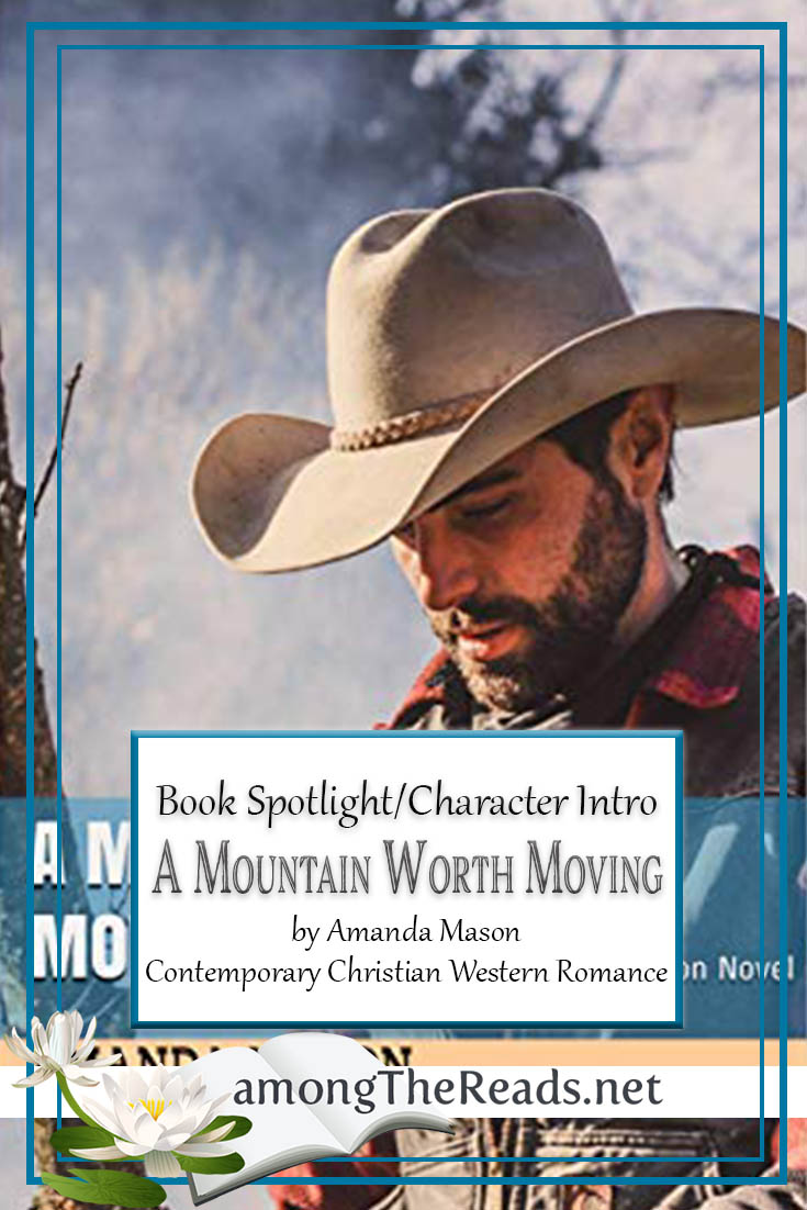 A Mountain Worth Moving by Amanda Mason – Character Sketch, Spotlight, Preview