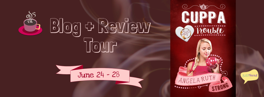 A Cuppa Trouble by Angela Ruth Strong - Book Review