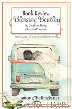 Blessing Bentley by Chautona Havig – Book Review, Preview