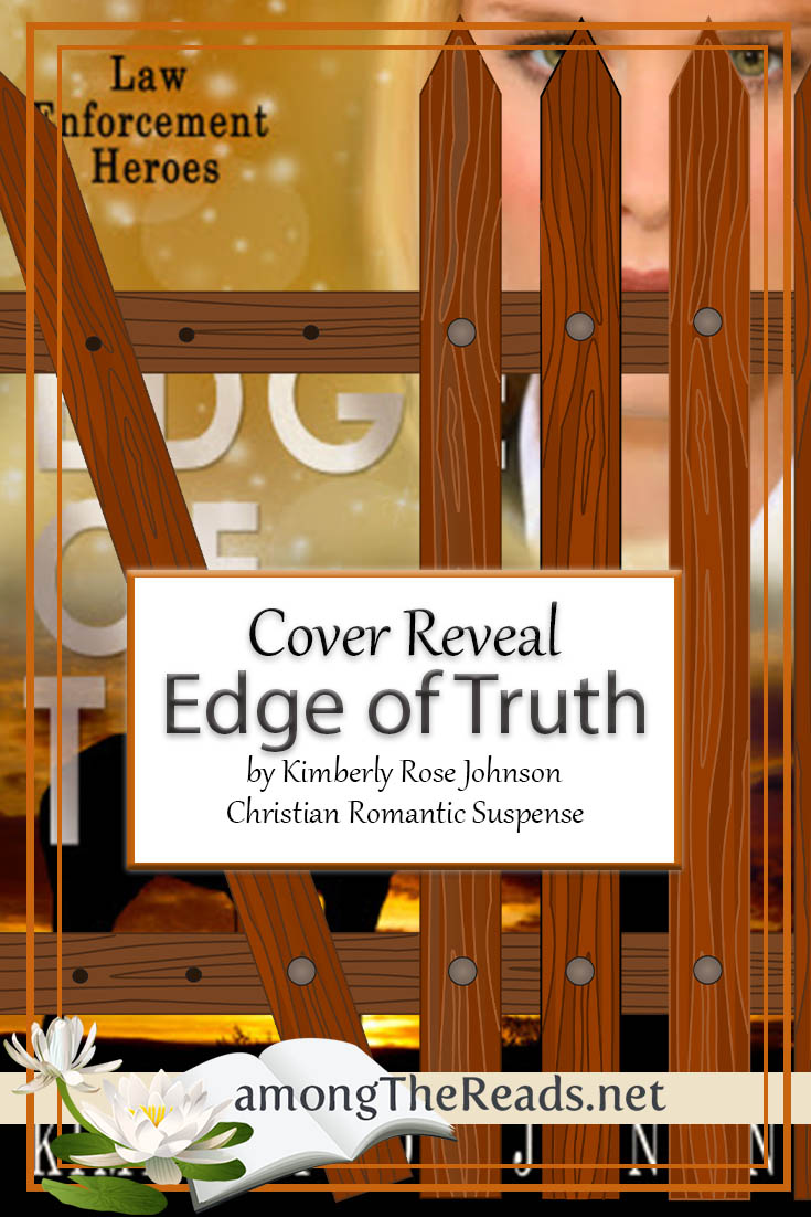 Edge of Truth by Kimberly Rose Johnson – Cover Reveal