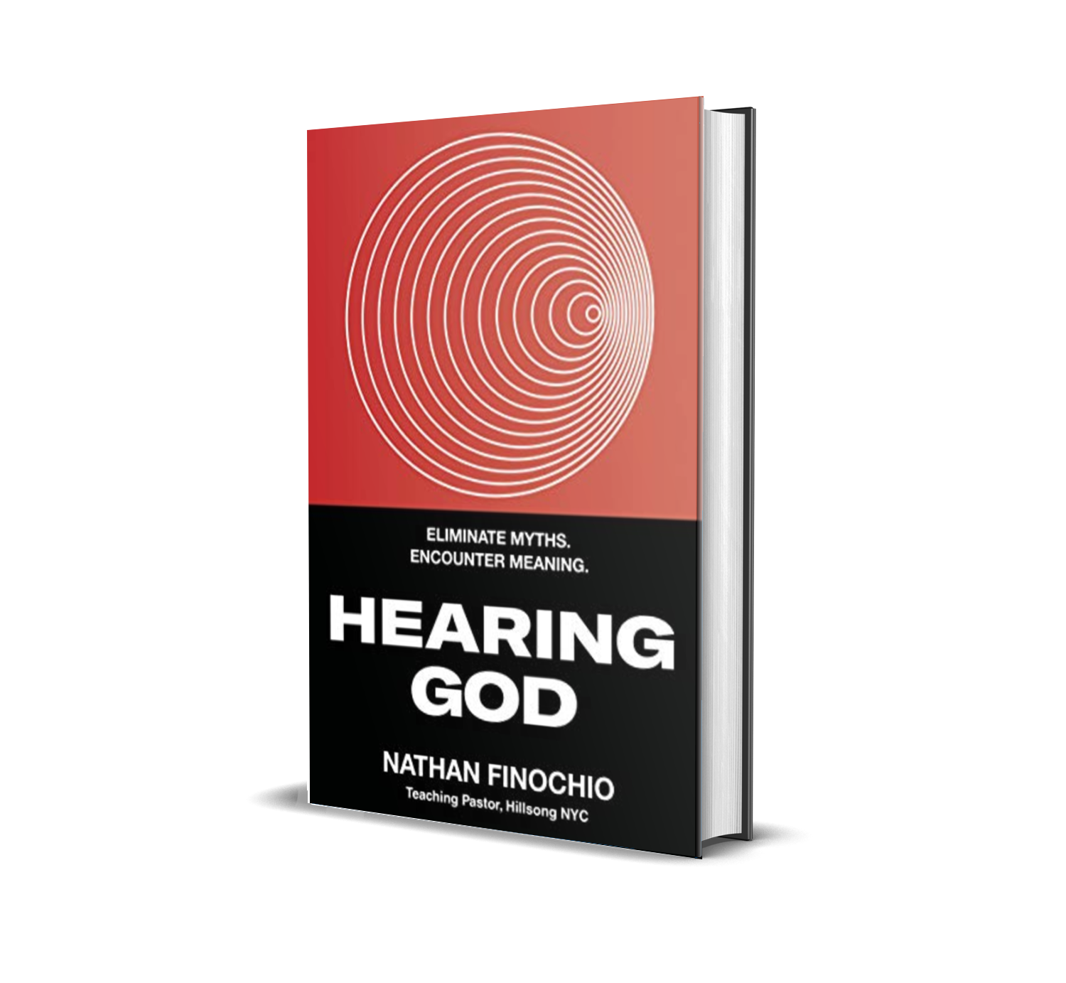 Hearing God: Eliminate Myths. Encounter Meaning. by Nathan Finochio