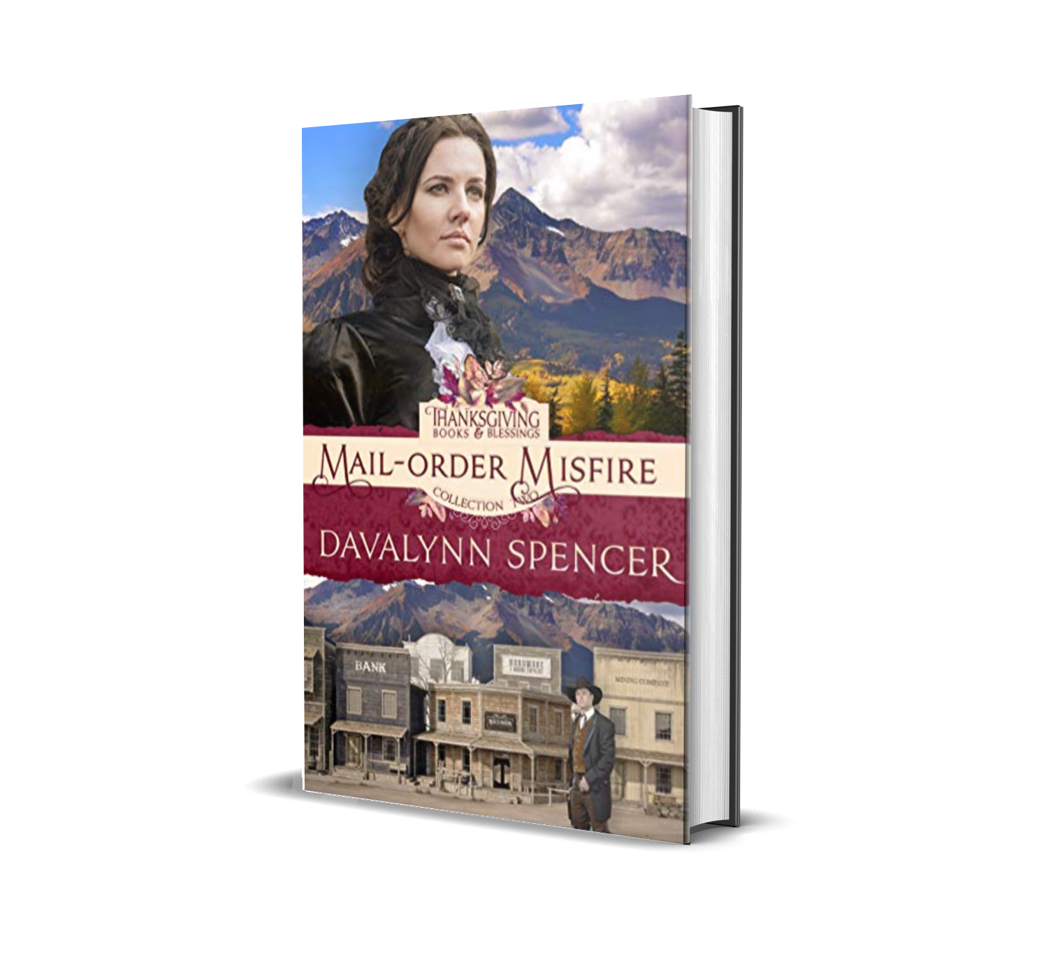 Mail-Order Misfire: Front Range Brides by Davalynn Spencer